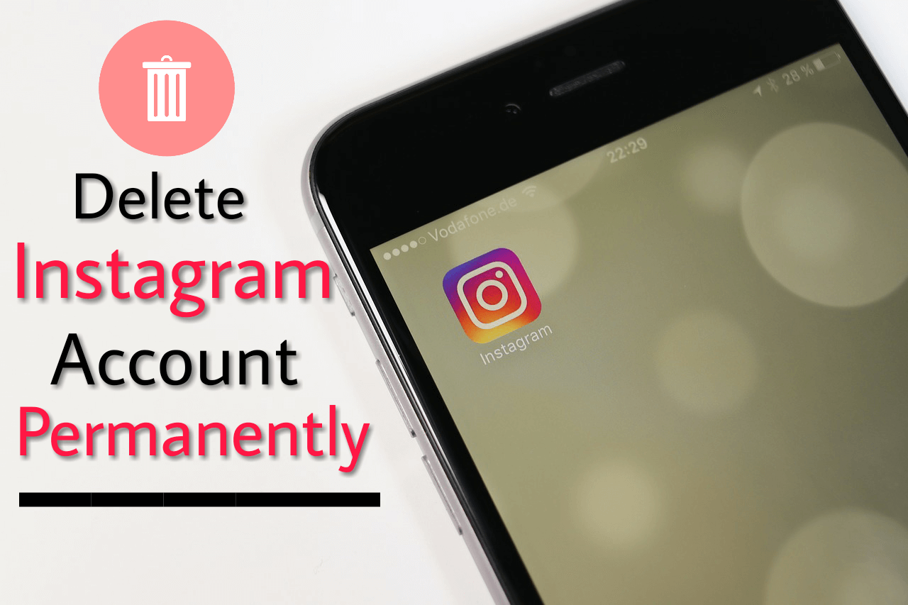 How to Permanently Delete Instagram Account?