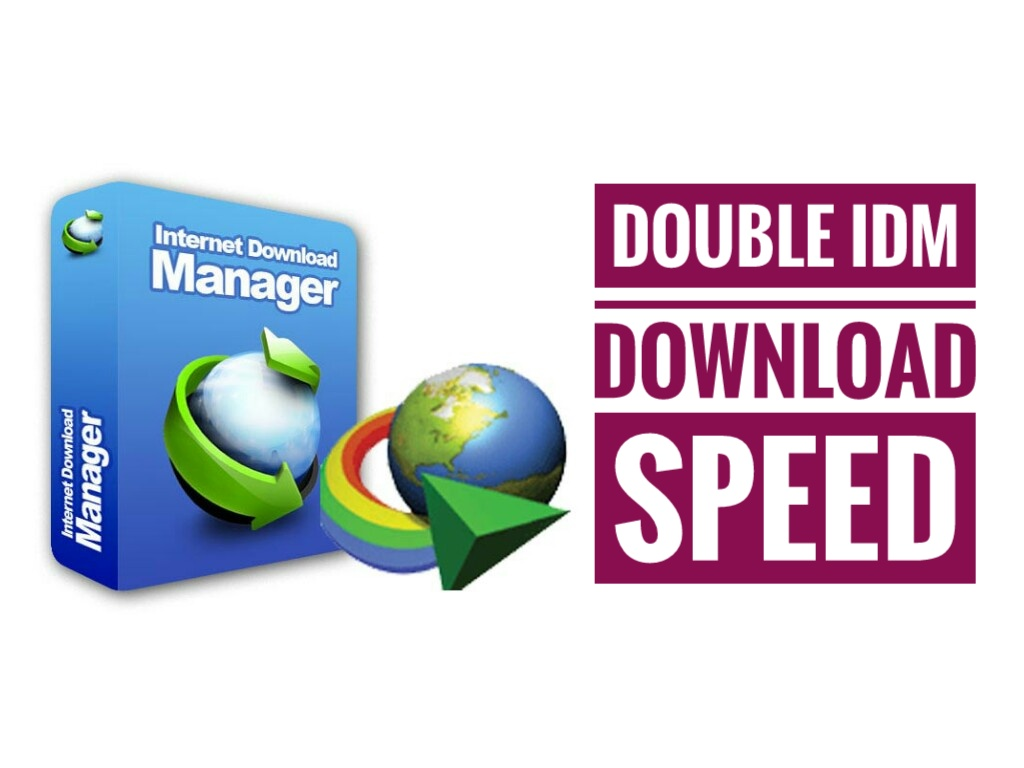 how to double idm download speed