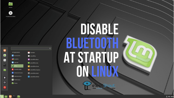 Disable Bluetooth At Startup on Linux