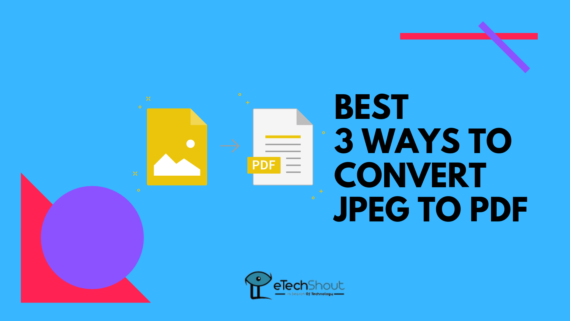 Ways To Convert JPEG to PDF