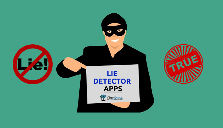 Best Lie Detector Apps That Actually Work