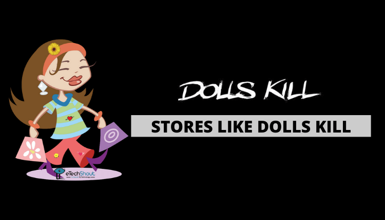 stores like dolls kill