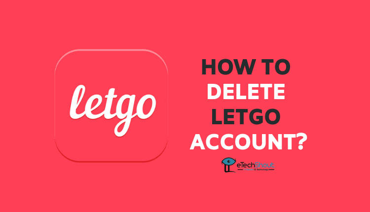 how-to-delete-letgo-account-permanently