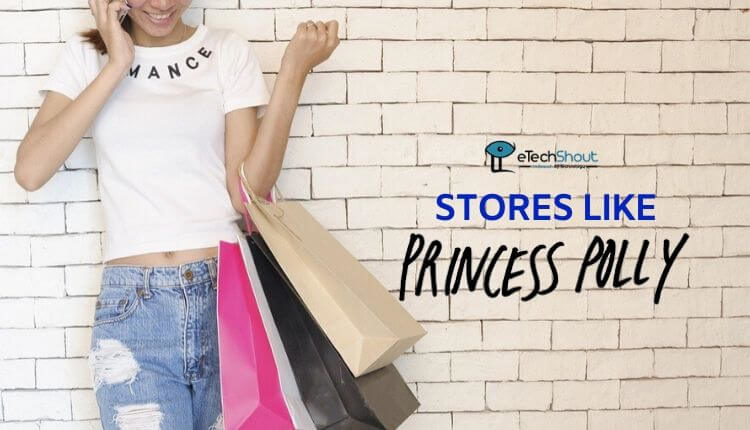best stores like princess polly