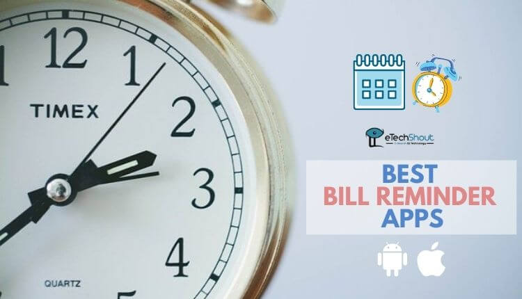 Best Bill Reminder Apps Android iOS