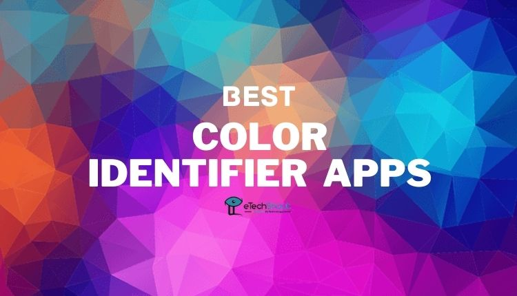 Best Color Identifier Apps for Android iOS