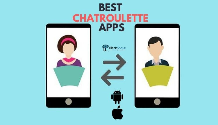 Best Chatroulette apps