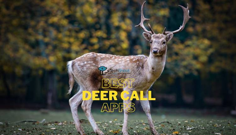 Best Deer Call Apps Android iOS