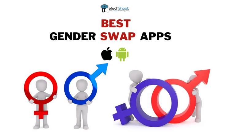 Best Free Gender Swap Apps