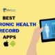 Best Electronic Health Record Apps