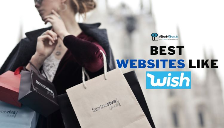 Best Cheap Shopping Sites Like Wish