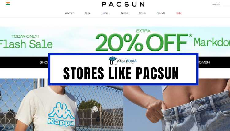 Best Stores Like PacSun