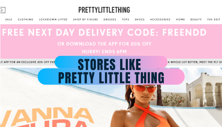top stores like pretty little thing