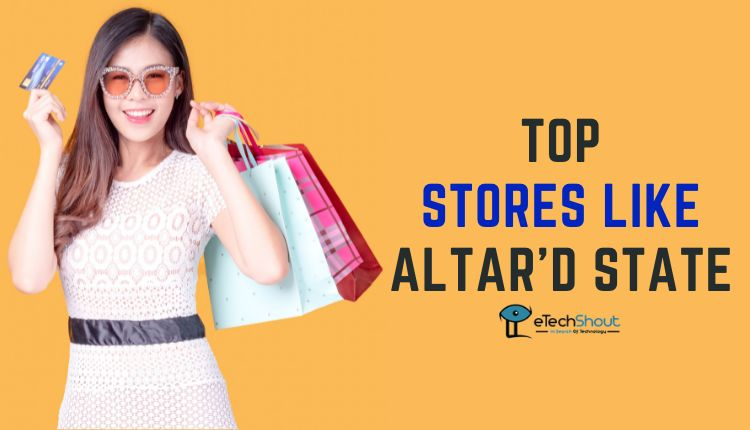 Top Stores Like Altard State compressed