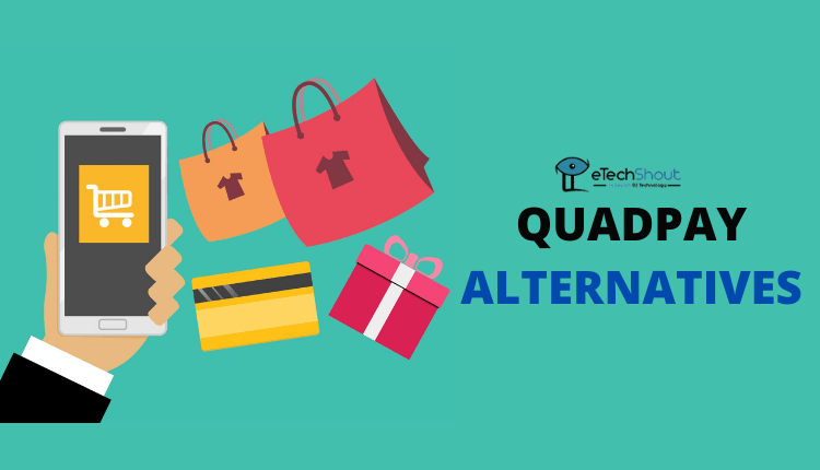 Quadpay Alternatives Sites and Apps