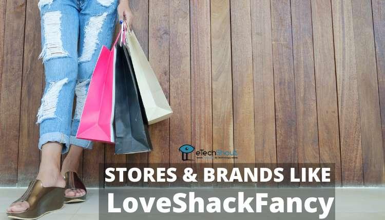 Stores Brands Like LoveShackFancy