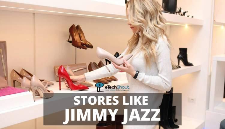 Stores Like Jimmy Jazz