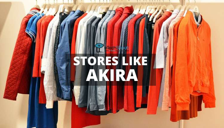 Websites Stores Like Akira